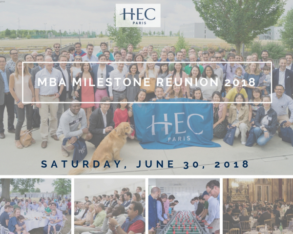 Official HEC MBA Milestone Reunion 2018 [Buy Tickets!]